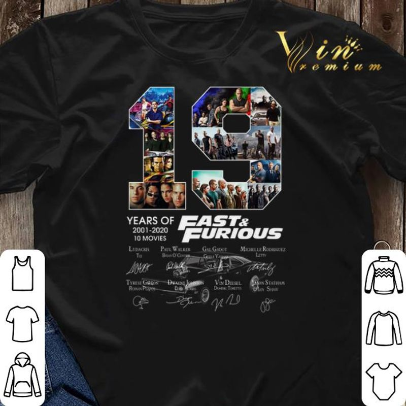 19 Years Of Fast & Furious 2001 2020 10 Movies Signatures T Shirt Black