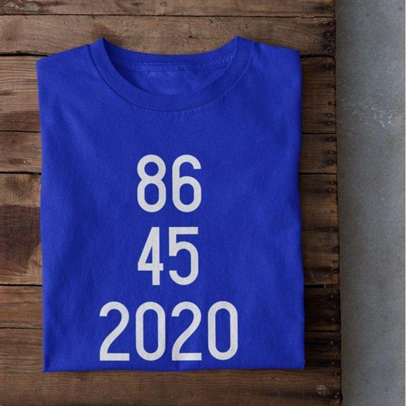 86 45 2020 Anti Donald Trump Dump Trump Not My President Blue T Shirt Men And Women S-6XL Cotton