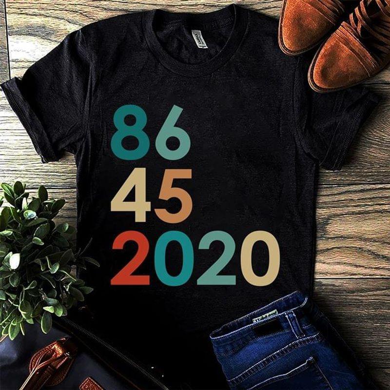 86 45 2020 Anti Trump Republican Party Candidates Vintage Black T Shirt Men And Women S-6XL Cotton