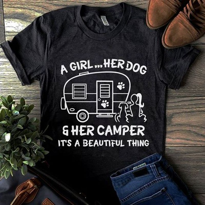 A Girl Her Dog And Her Camper Its A Beautiful Thing T Shirt Black A3