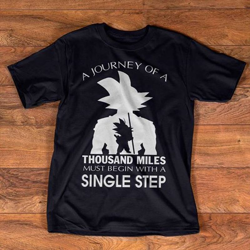 A Journey Of A Thousand Miles Must Begin With A Single Step T-shirt Black A5