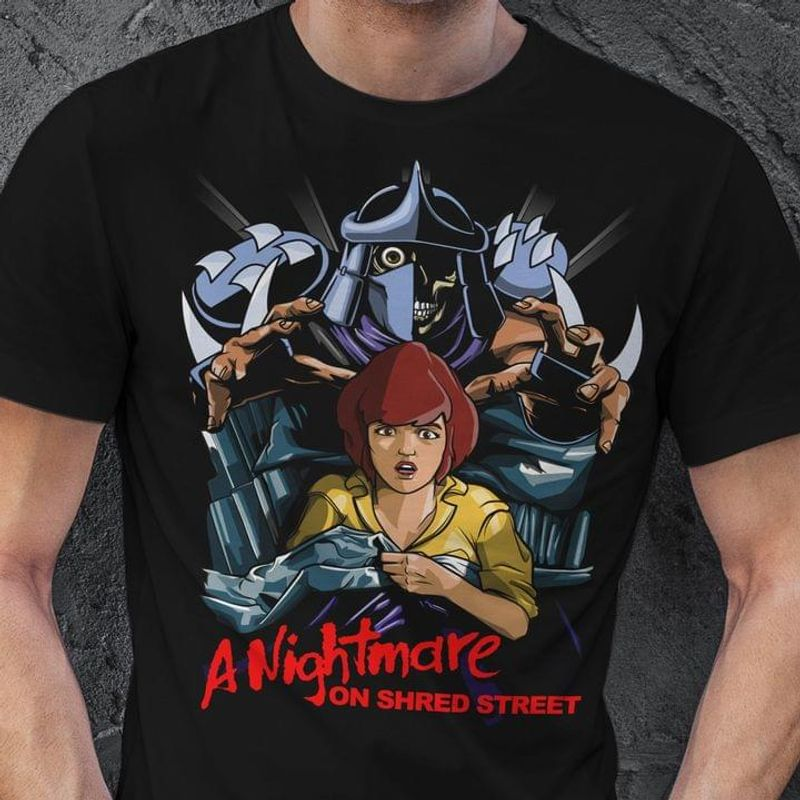 A Nightmare On Shred Street Shred Movie Series Halloween Gift Idea Black T Shirt Men And Women S-6XL Cotton