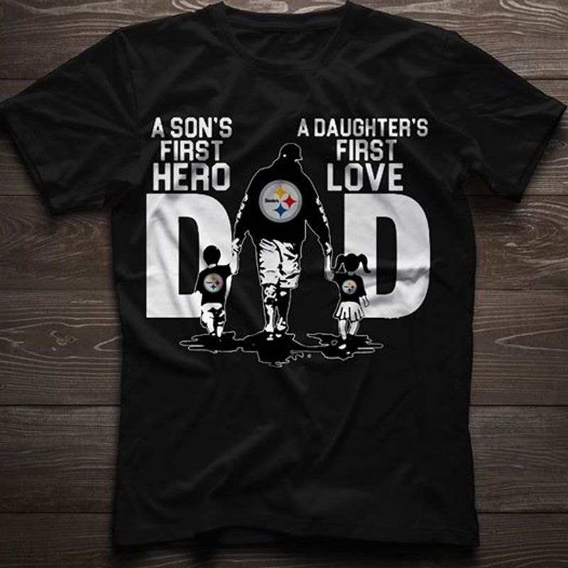 A Son's First Hero A Daughter's First Love  T Shirt Black A5