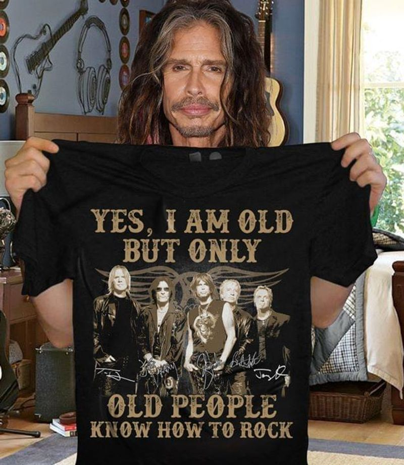 Aerosmith I Am Old But Only Old People Know How To Rock Black T Shirt Men/ Woman S-6XL Cotton