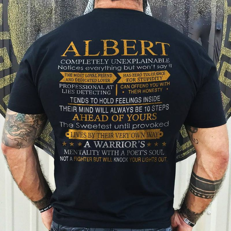 Albert Completely Unexplainable A Warriors Mentality With A Poets Soul Not A Fighter Will Knock Your Lights Out    T-shirt Black B1