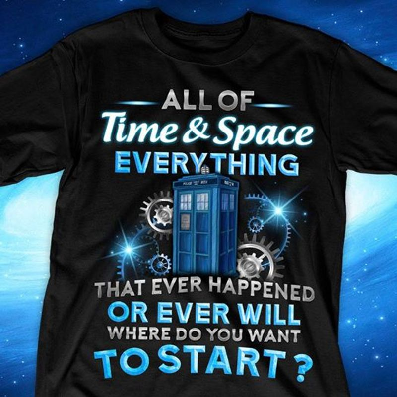 All Of Time And Space Everything That Ever Happened Or Ever Will T-shirt Black A5