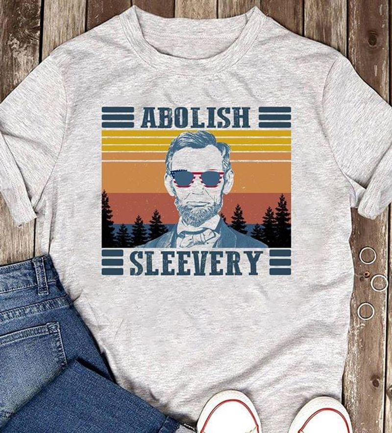 Amazing Trendy Tees Abraham Lincoln Abolish Sleevery Funny Vintage Grey T Shirt Men And Women S-6XL Cotton