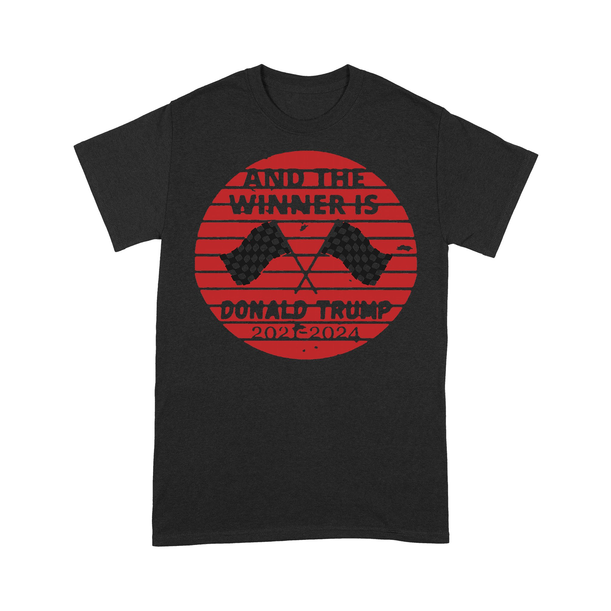 And The Winner Is Donald Trump In 2020 President Election Vote T-shirt