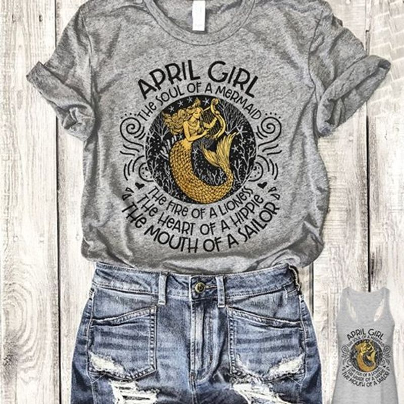 April Girl The Soul Of Mermaid The Fire Of Lioness Gray Shirt
