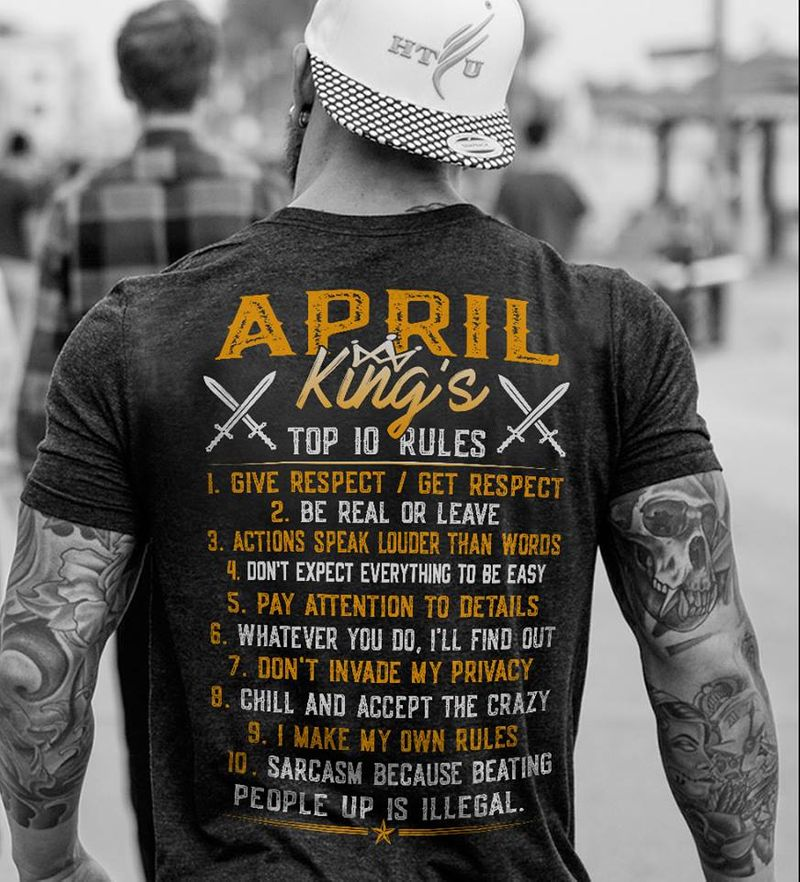 April Kings Top Iq Rules Give Respect Get Respect T-shirt Black A5
