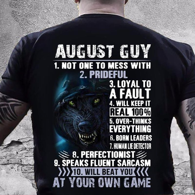July Guy 1 Not One To Mess With 2 Prideful 3 Loyal To A Fault Birthday Gift Black T Shirt Men/ Woman S-6XL Cotton