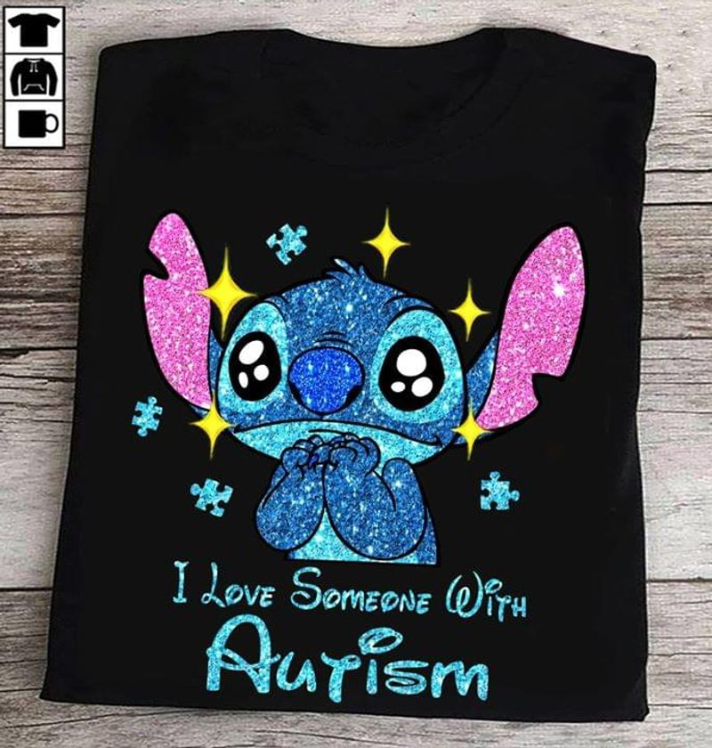 Autism Awareness Stitch I Love Someone With Autism Autism Supporters Black T Shirt Men And Women S-6XL Cotton