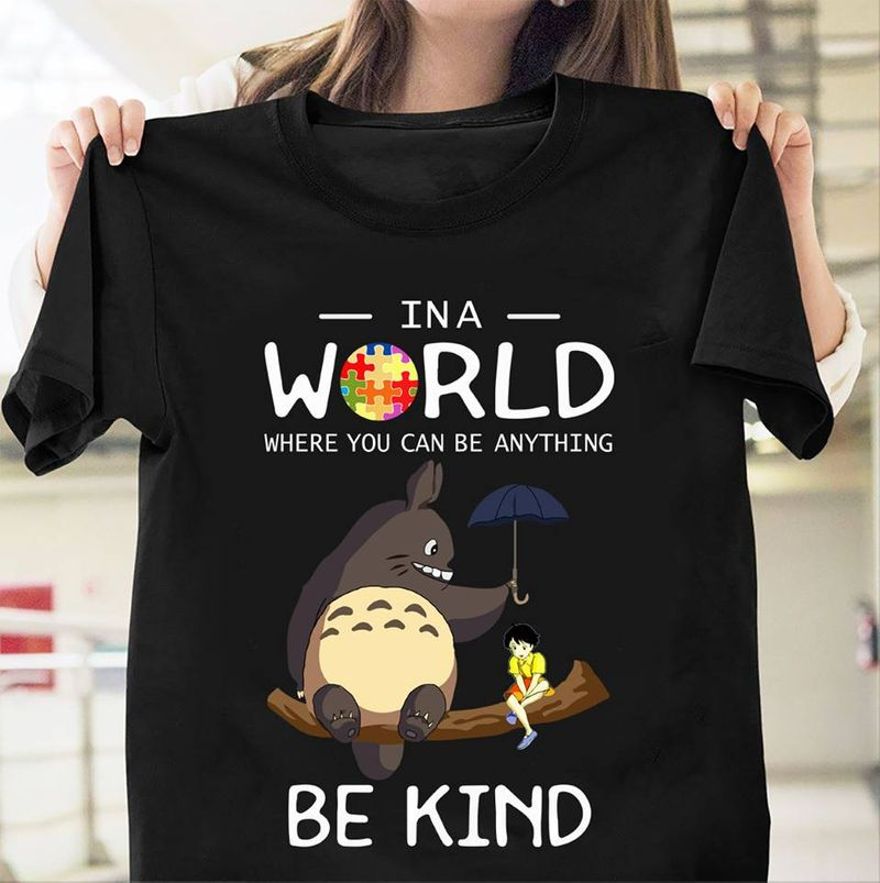 Autism In A World Where You Can Be Anything Be Kind T-shirt Black A5