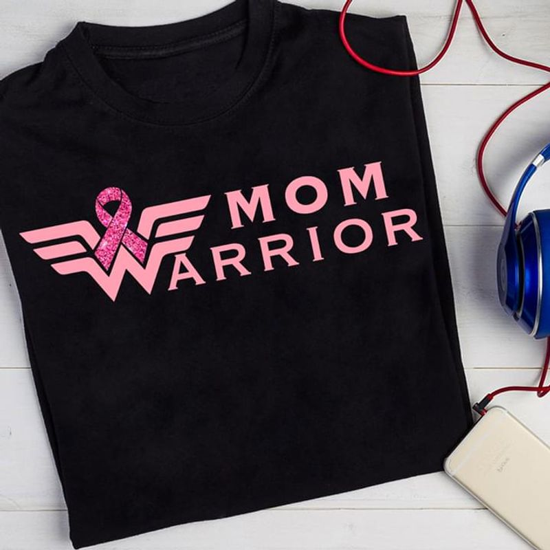 Awareness Ribbon Breast Cancer Mom Warrior Be Stronger Black T Shirt Men And Women S-6XL Cotton