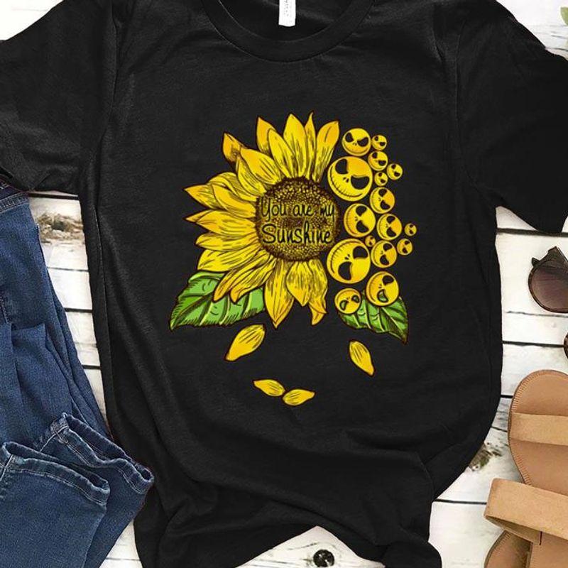 Awesome You Are My Sunshine Sunflower Face Jack Skellington Shirt Black