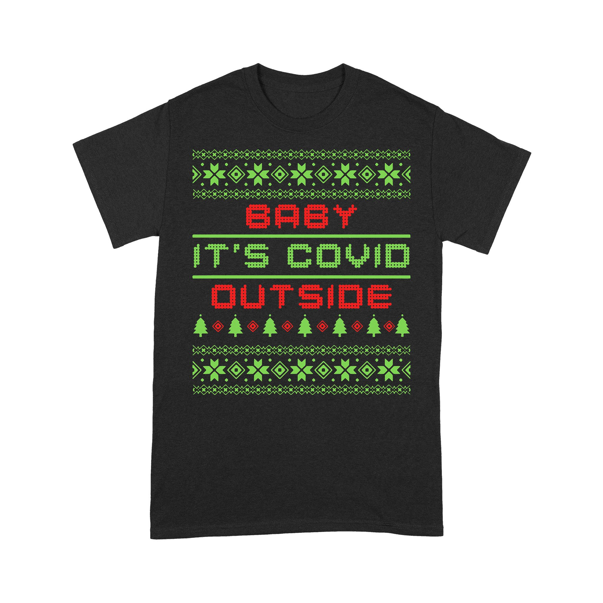 Baby It's Covid Out Side Ugly Christmas T-shirt