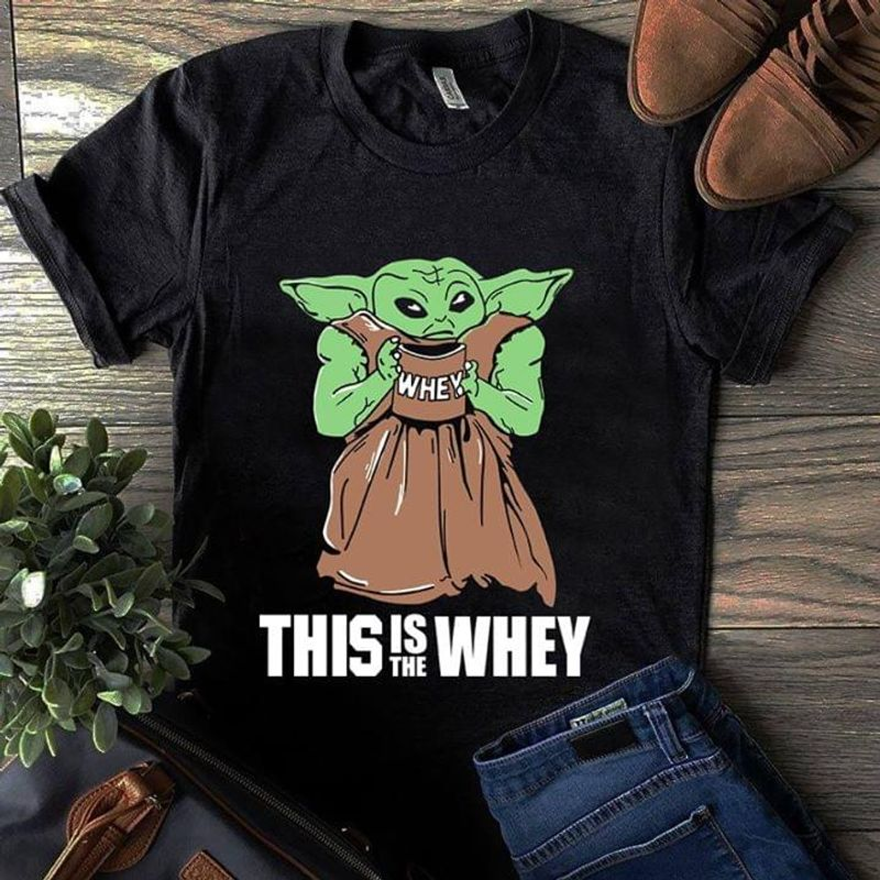 Baby Yoda Star Wars This Is The Whey Black T Shirt Men And Women S-6XL Cotton