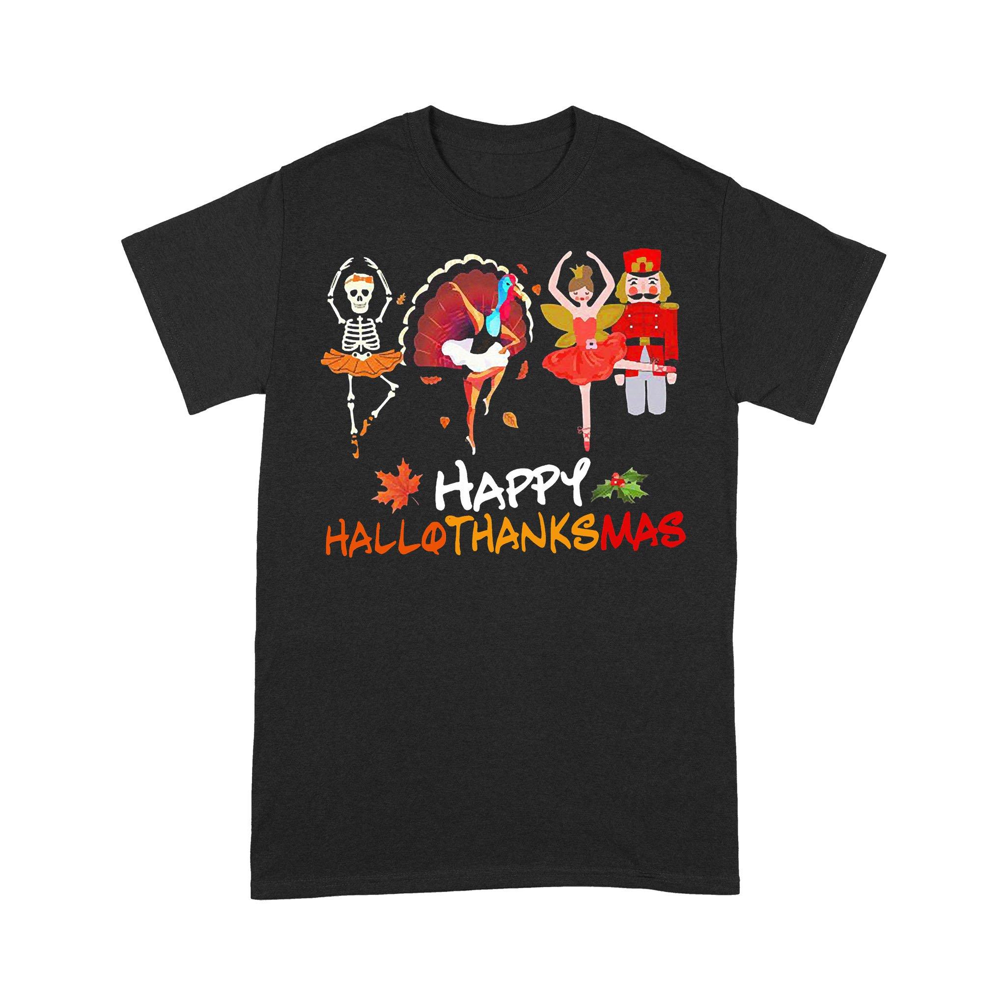 Ballet Squad Happy Hallothanksmas T-shirt