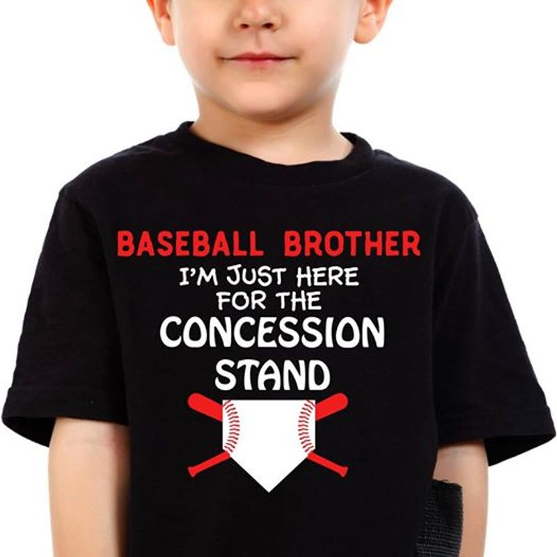 Baseball Brother Im Just Here For The Concession Stand T Shirt Black A8