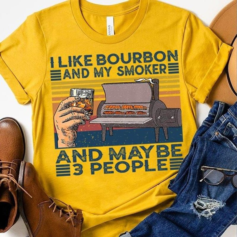 Bbq Lovers I Like Bourbon And My Smoker And May Be 3 People Grill And Wine Gold T Shirt Men And Women S-6XL Cotton