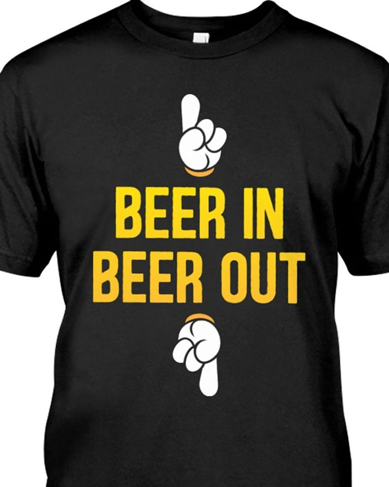 Beer In Beer Out T Shirt Black