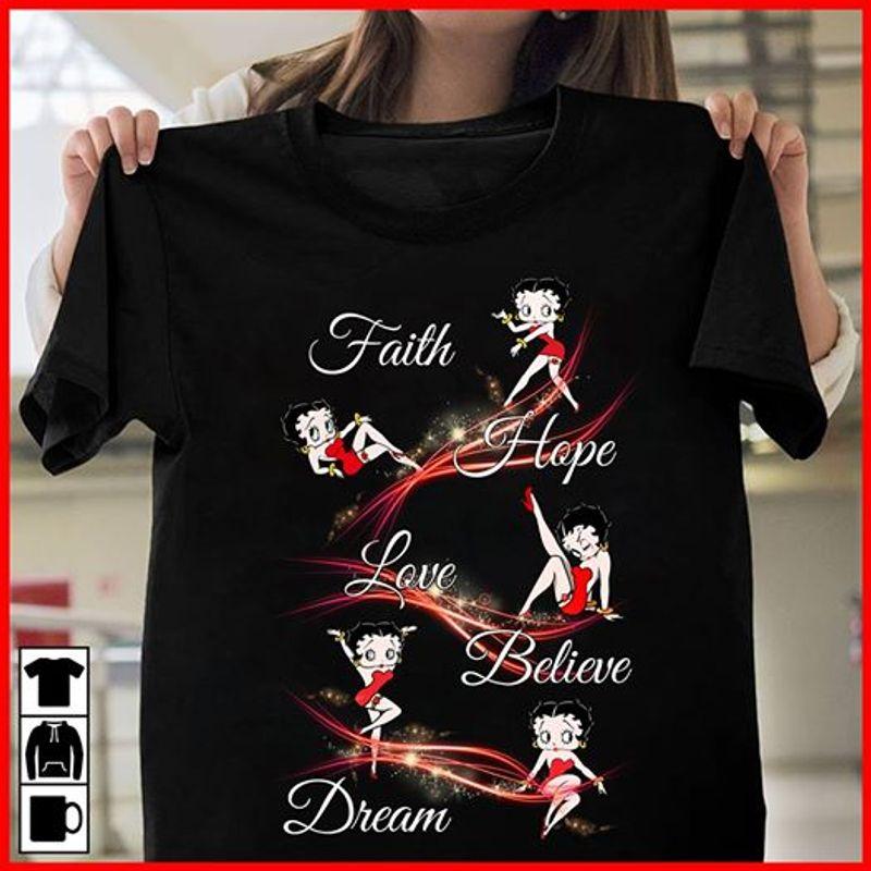 Betty Boop Faith Hope Love Believe Dream T-Shirt Black A5