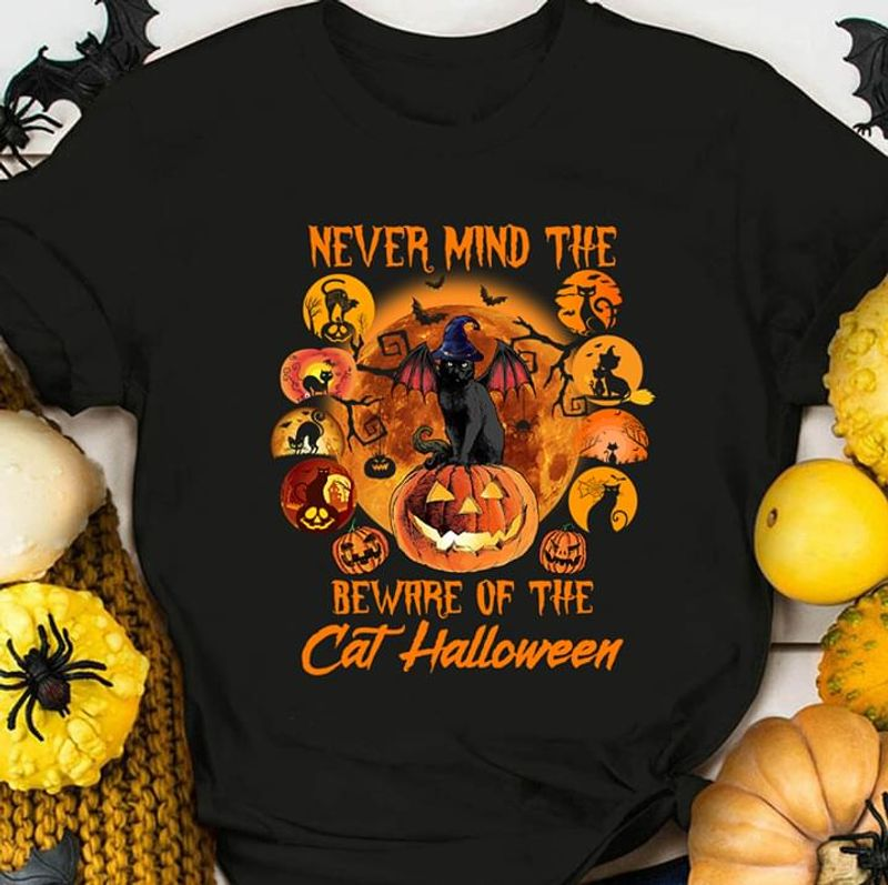 Black Cat Bat Never Mind The Witch Beware Of The Cat Halloween Jack-o'-latern Black T Shirt Men And Women S-6XL Cotton