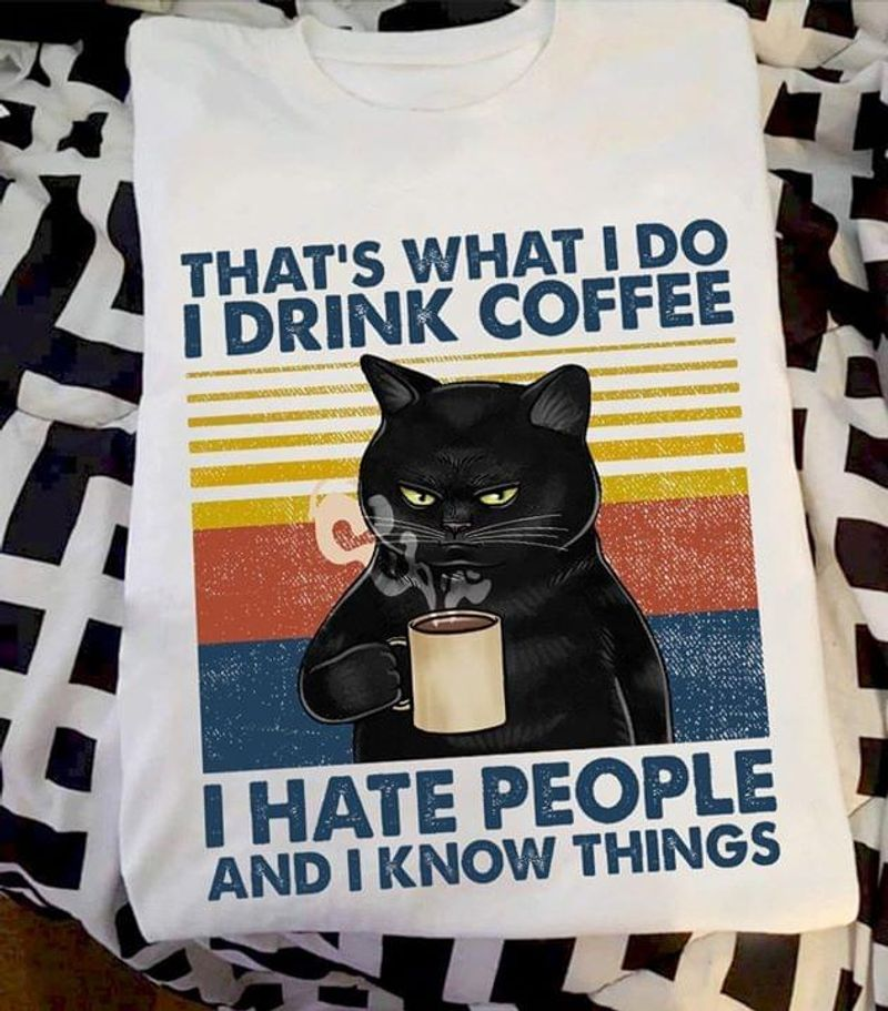 Black Cat Lovers T Shirt Cat That's What I Do Funny Vintage Shirt White T Shirt Men And Women S-6XL Cotton