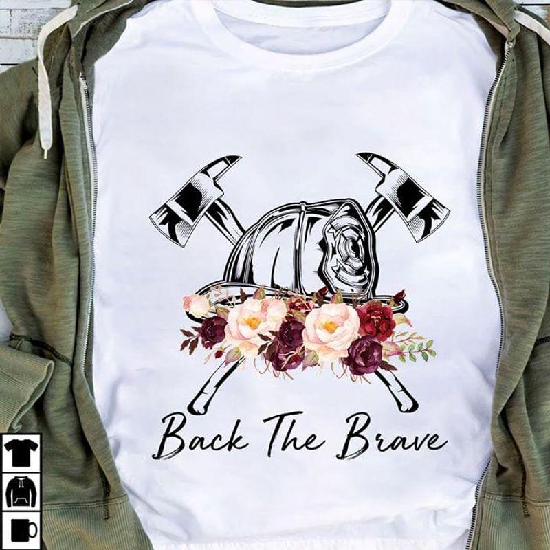 Black Firefighter Black The Brave Firefighter Helmet Flowers And Axes White T Shirt Men/ Woman S-6XL Cotton