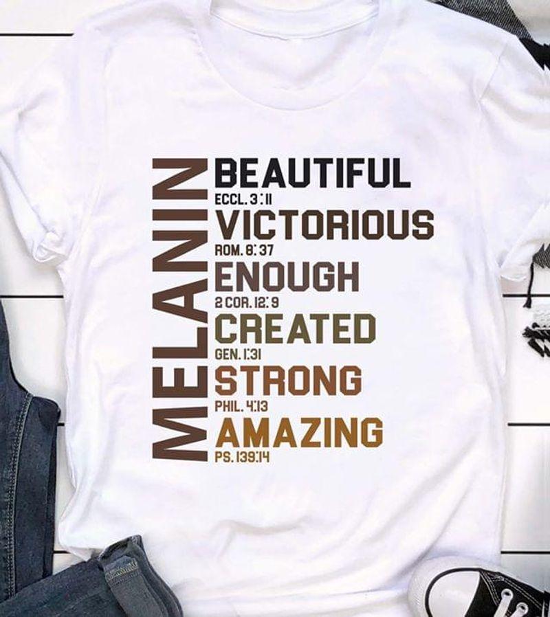 Black Pride Bible Melanin Beautiful Victorious Enough Created Strong White T Shirt Men/ Woman S-6XL Cotton