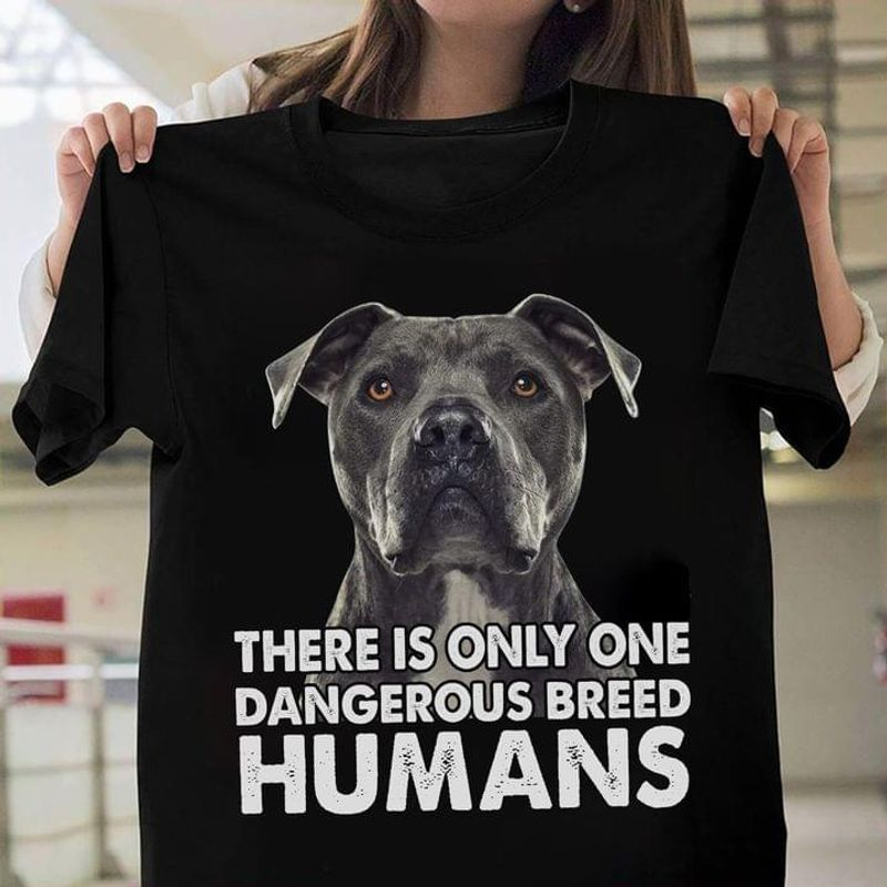 Boxer Dog There Is Only One Dangerous Breed Humans Black T Shirt Men And Women S-6XL Cotton