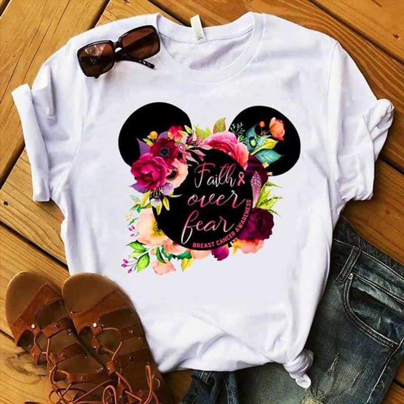 Breast Cancer Awareness Faith Over Fear Minnie Mouse Flowers White T Shirt Men And Women S-6XL Cotton
