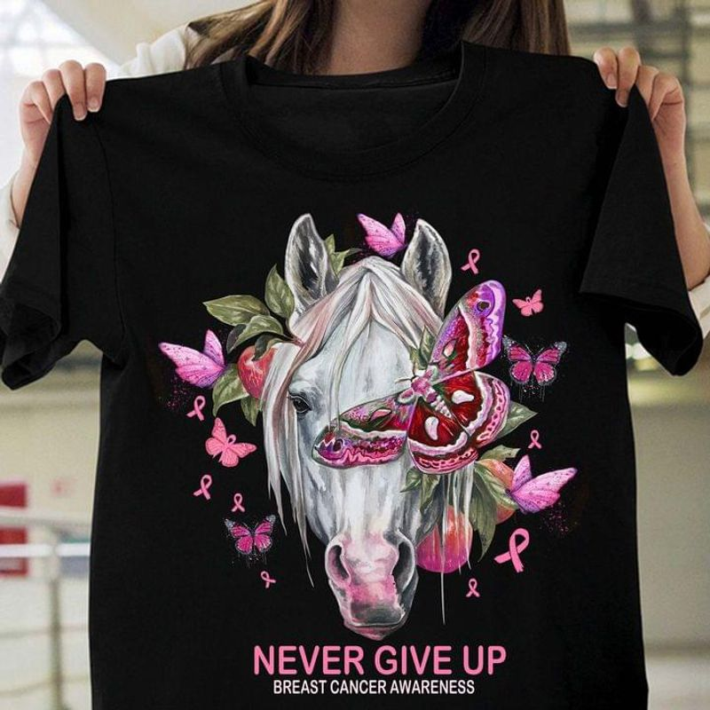 Breast Cancer Support Horse Butterfly Never Give Up T-shirt Breast Cancer Month Gift Black T Shirt Men And Women S-6XL Cotton