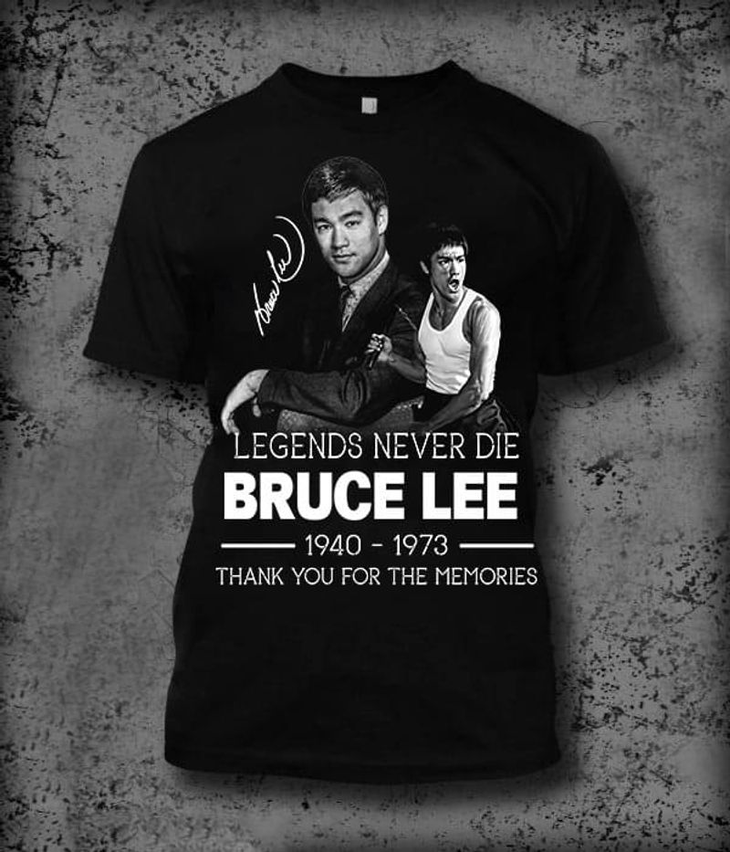 Bruce Lee Legends Never Die Thank You For The Memories Signature Black T Shirt Men And Women S-6XL Cotton