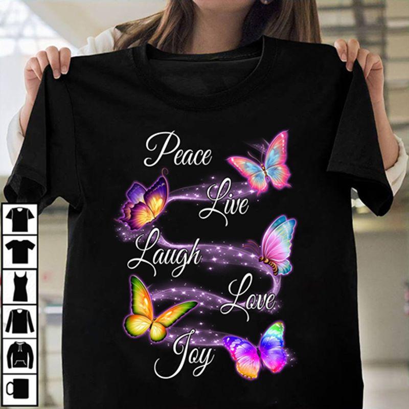 Butterflies Peace Live Laugh Love Joy  T-shirt Black C2