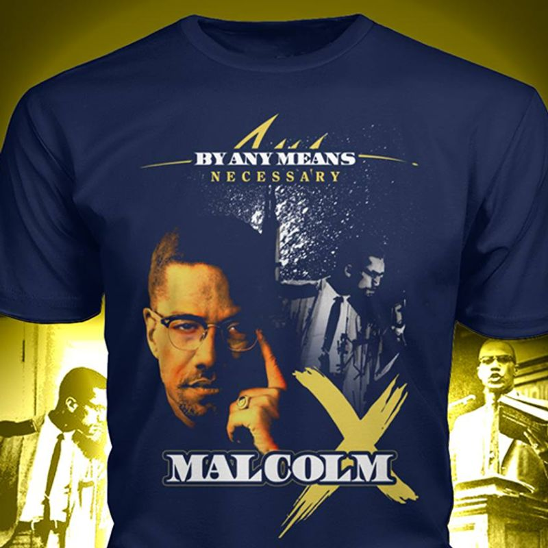 By Any Means Necessary Malcolm T-shirt Blue A8