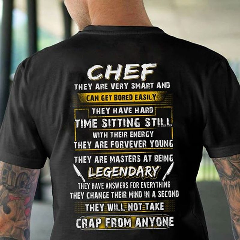 Chef They Are Very Smart And Can Get Bored Easily They Have Hard T-shirt Black A5