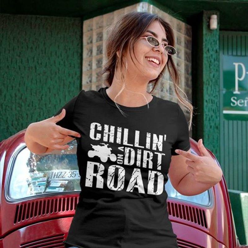 Chillin On A Dirt Road T Shirt Black
