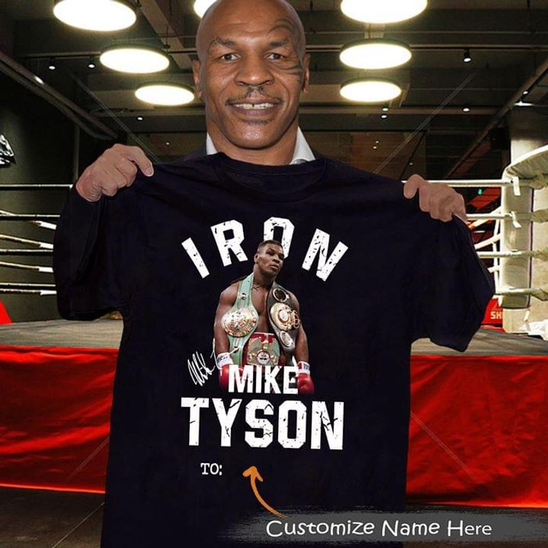 Customized Name Mike Tyson Fans Signature Iron Is Back Black T Shirt Men And Women S-6XL Cotton
