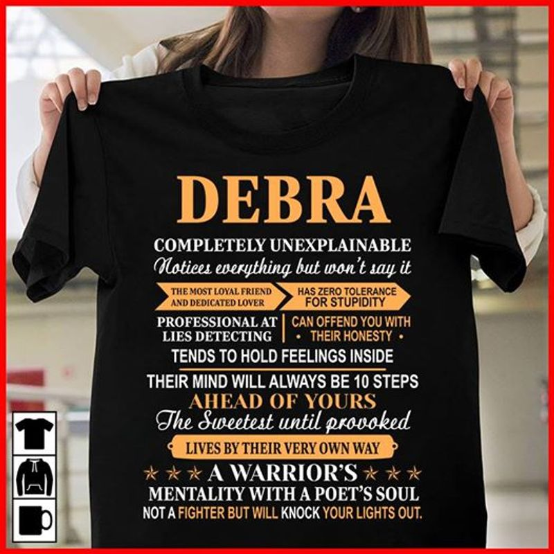 Debra Completely Unexplainable A Warriors  Not A Fighter But Will Knock Your Lights Out  T-shirt Black B1