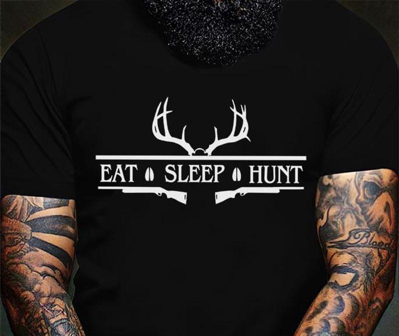 Deer Hunting Love Eat Sleep Hunt Deer Hunter Ideal Gift Black T Shirt Men And Women S-6XL Cotton
