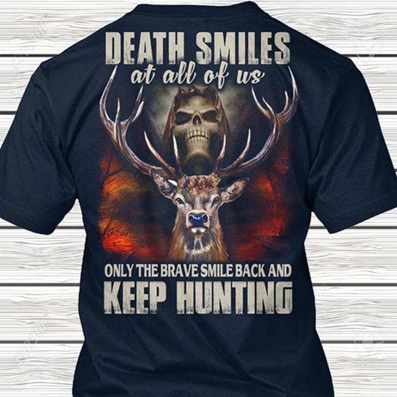 Derer Death Smiles At All Of Us Only The Brave Smile Back And Keep  T-shirt Black A5