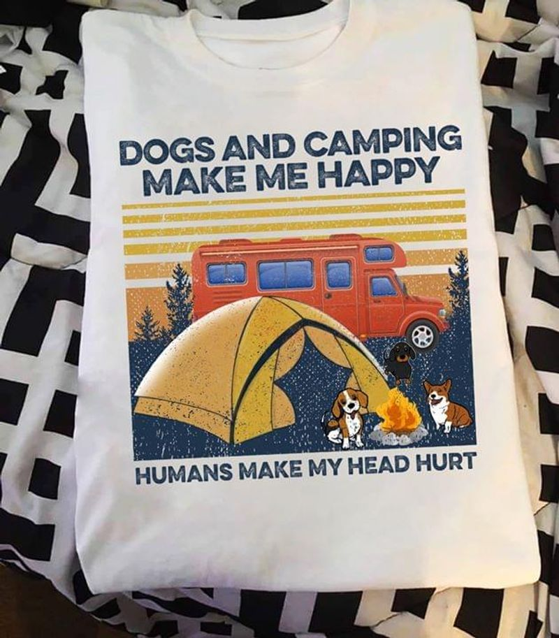 Dog And Camping Make Me Happy Human Make My Head Hurt Bus Retro Vintage White T Shirt Men And Women S-6XL Cotton