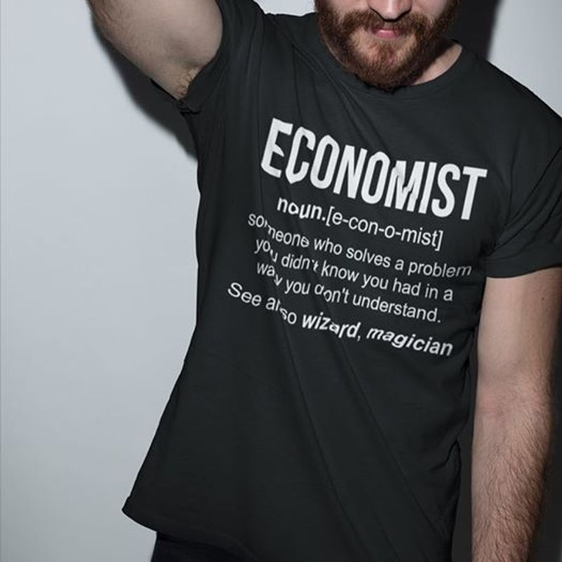 Economist Noun See Also Wizard Magician  T-shirt Black A4