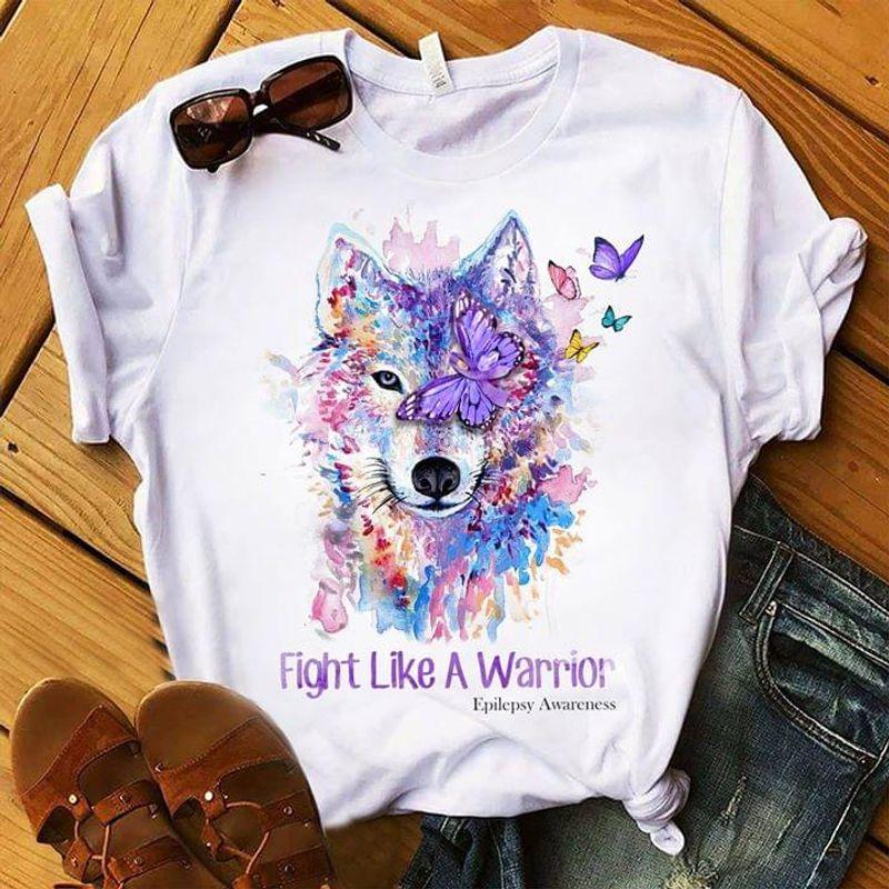 Epilepsy Awareness Fight Like A Warrior Colorful Wolf Art Butterflies White T Shirt Men/ Woman S-6XL Cotton