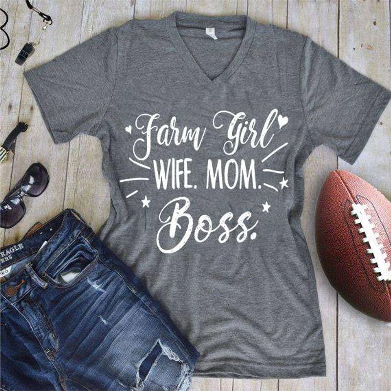 Farm Girl Wife Mom Boss T-Shirt Grey A4