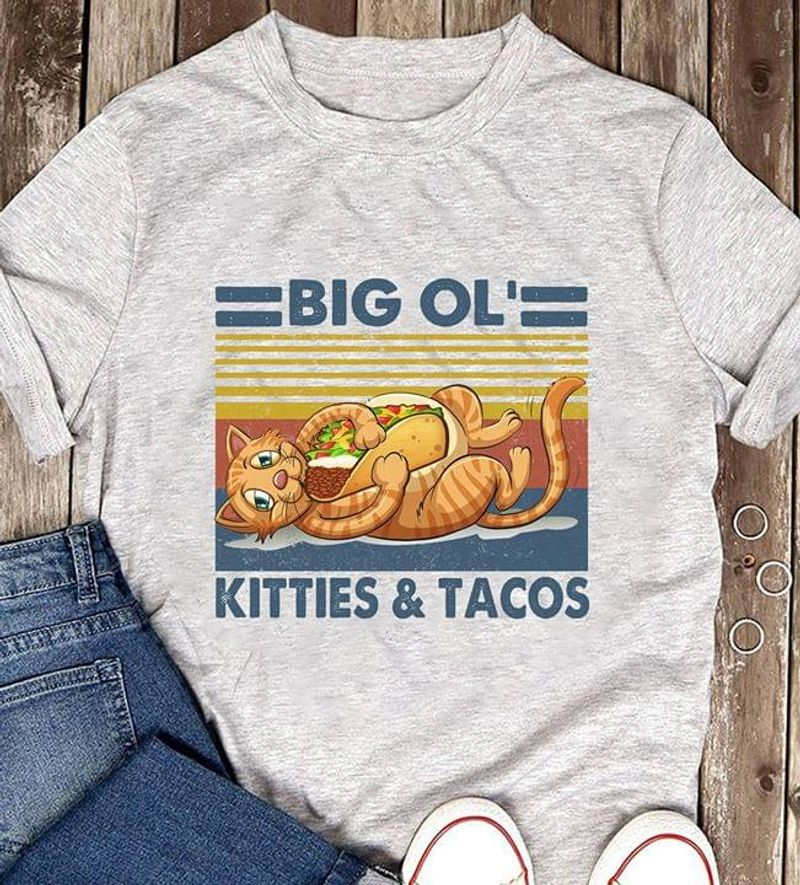 Fat Cat Big Ol' Kitties & Tacos A Gift For Cat Lovers Retro Vintage Grey T Shirt Men And Women S-6XL Cotton