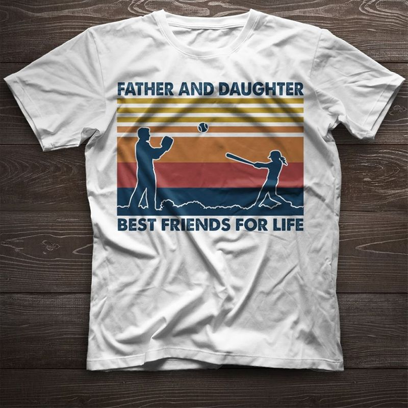 Father And Daughter Best Friends For Life T Shirt White