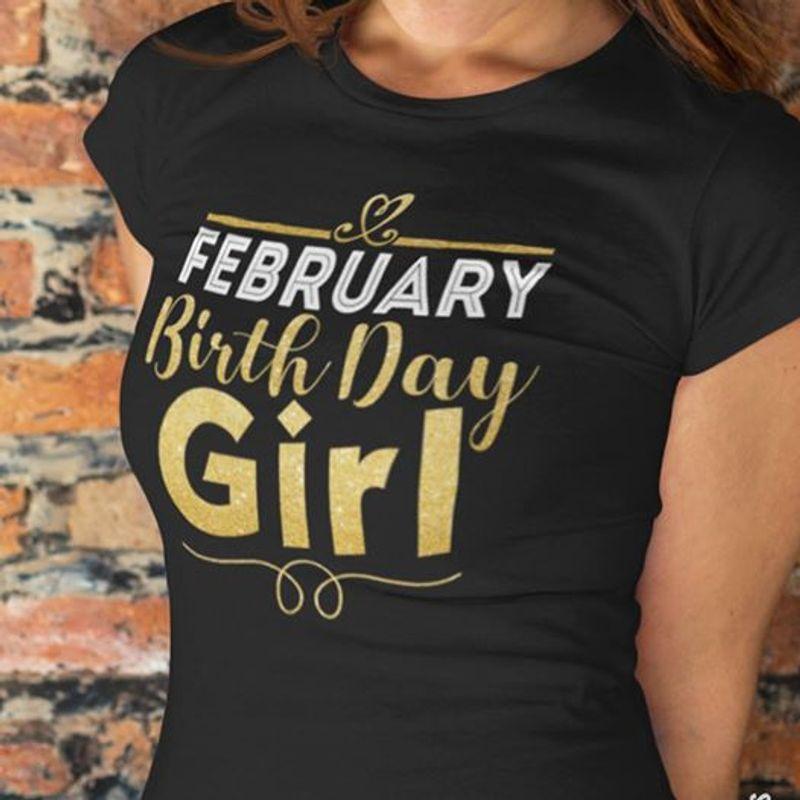 February Birthday Girl T-Shirt Black A2