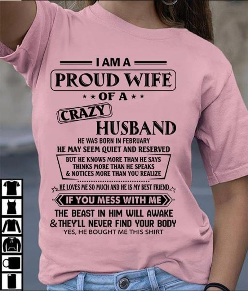 February I Am A Proud Wife Of A Crazy Husband T Shirt S-6XL Mens And Women Clothing